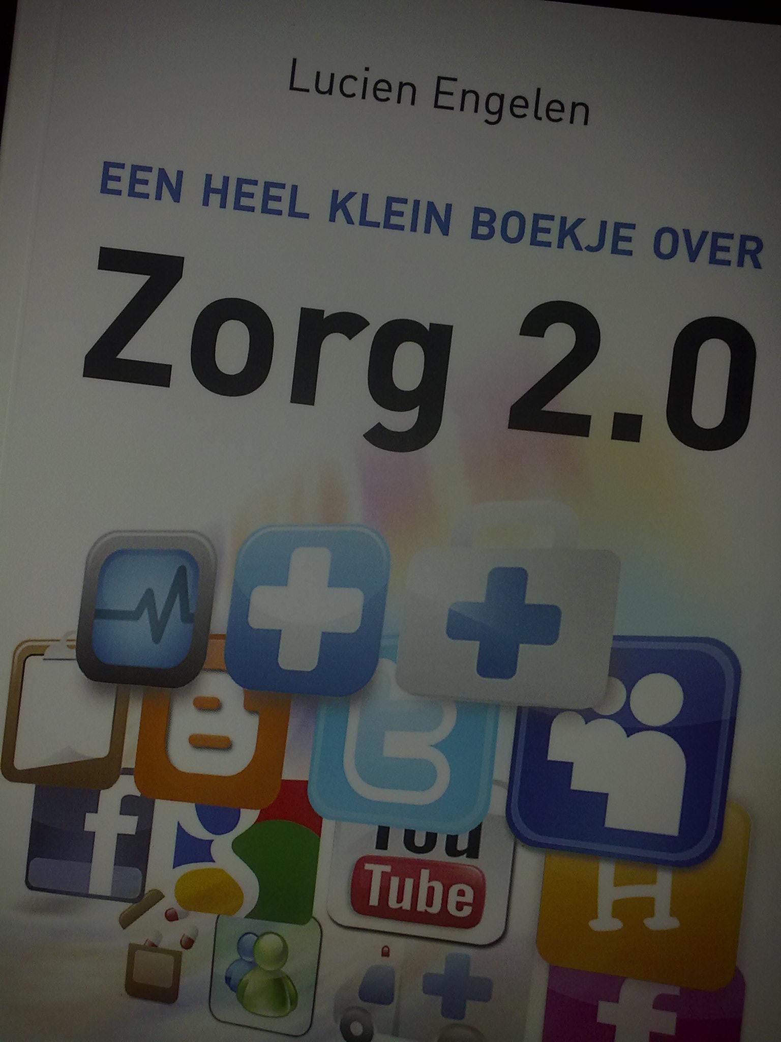 Zorg 2.0 Een heel klein boekje...